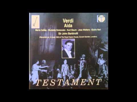 Callas, Baum, Simionato, Barbirolli - Aida, London 1953 Best CD Sound Acts 1 and 2