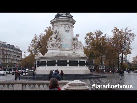 """La radio et vous - """"Episode #2 : Paris République"""" #laradioetvous"""