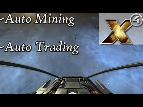 X4: Foundations Guide to Auto Trading and Auto Mining - Profitability,Resources,and Purchasing Ships
