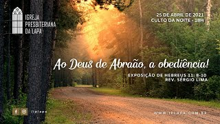 """""""Ao Deus de Abraão, a obediência!"""""""
