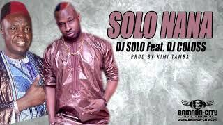 DJ SOLO Feat. DJ COLOSS - SOLO NANA