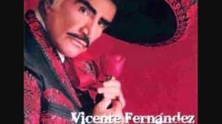 Sin Un Amor-Vicente Fernandez.wmv