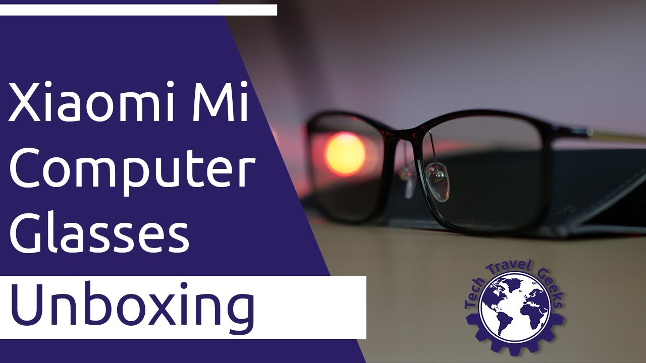 Xiaomi Mi Computer Glasses Unboxing Blue Light Protection For Computer Use Youtube