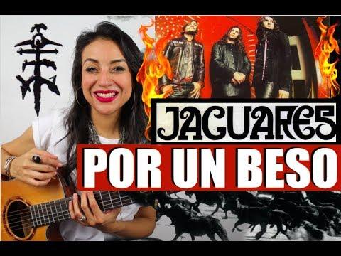 JAGUARES – POR UN BESO (Cover: CLAUZEN VILLARREAL)