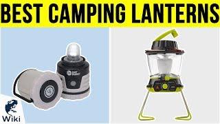 10 Best Camping Lanterns 2019