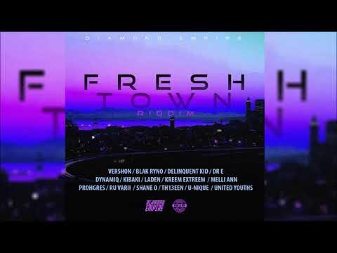 Fresh Town Riddim Mix ▶JAN 2018▶ Vershon,Laden,Blak Ryno,Shane O & More(Diamond Empire)Mix by Djeasy