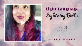 Light Language - Lady Nuage - Lightning Bolt #21