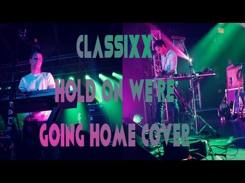 CLASSIXX - Hold On, We're Going Home Cover - Music Farm - Charleston, SC - Oct. 19, 2013