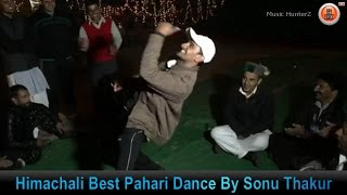 Best Himachali Pahari Dance By Sonu Sarjaik Thakur | Music HunterZ