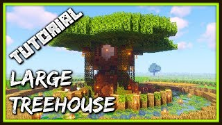 How To Build A Large Treehouse | Minecraft Tutorial