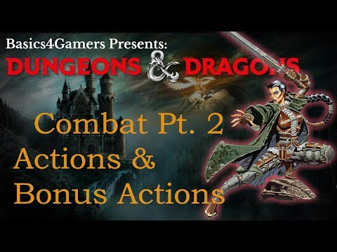 Dungeons and Dragons: Basics of Actions & Bonus Actions