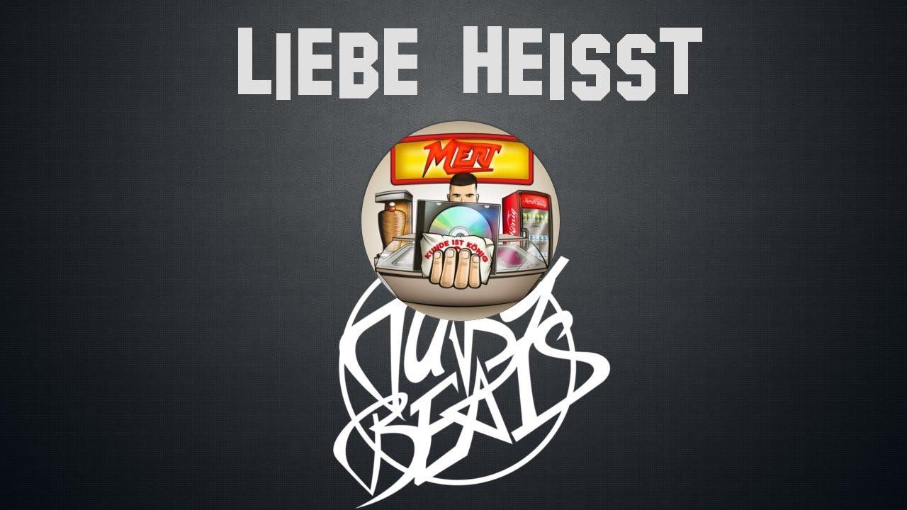 Mert Liebe Heisst Instrumental Reprod Tuby Beats Youtube