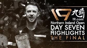19.com Northern Ireland Open | Final Highlights!