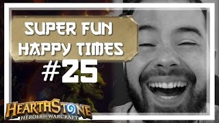 [Hearthstone] SUPER FUN HAPPY TIMES #25