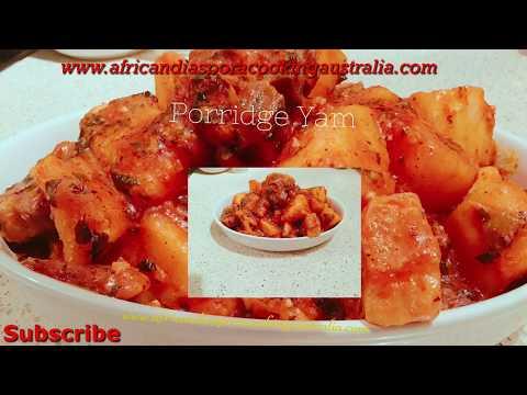 How to cook yam porridge/ Yam Porridge Recipe. Ep# 123