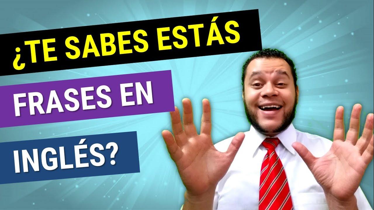 ►¿TE SABES ESTÁS FRASES EN INGLÉS? ✅ [FUNCIONA] CÓMO APRENDER INGLÉS RÁPIDO Y FÁCIL
