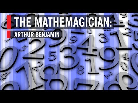 The Mathemagician: Arthur Benjamin