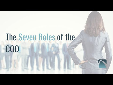The 7 Roles of the COO: The Small Business Edition