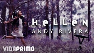 Andy Rivera - Hellen