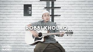 ROBBI KHOLAQ cover Akustik voc. Sulthon