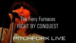 Watch Fiery Furnaces Right By Conquest video