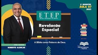 Escola Teológica da Penha   Revelação Especial   Rev. Roberto Alencar