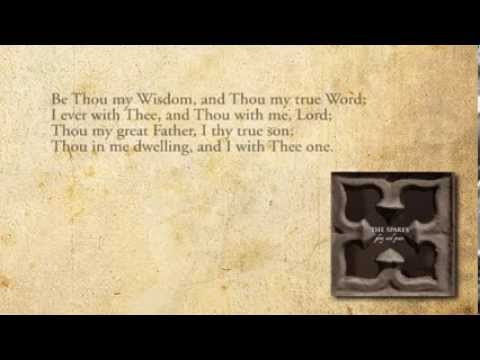 Be Thou My Vision - The Spares