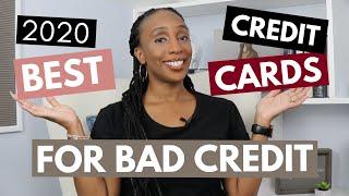 Best Credit Cards for Bad Credit 2020