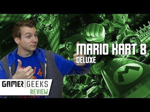 GamerGeeks Review - Mario Kart 8 Deluxe