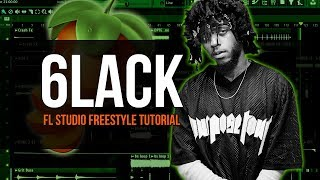 Making A 6lack Type Beat In Fl Studio From Scratch - Fl Studio Freestyle Tutorial