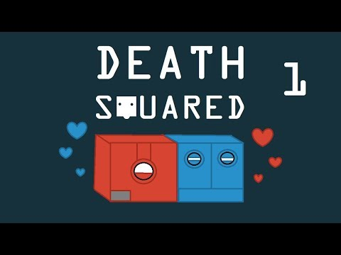 Death Squared - Chapter 1: Death is the Name of this Game |