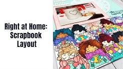 Right at Home: Scrapbook Layout