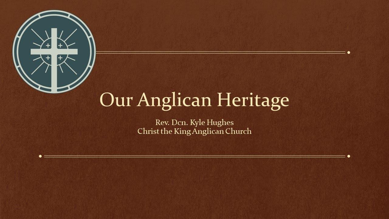 Download Our Anglican Heritage, Part 3: Benedictine Monasticism