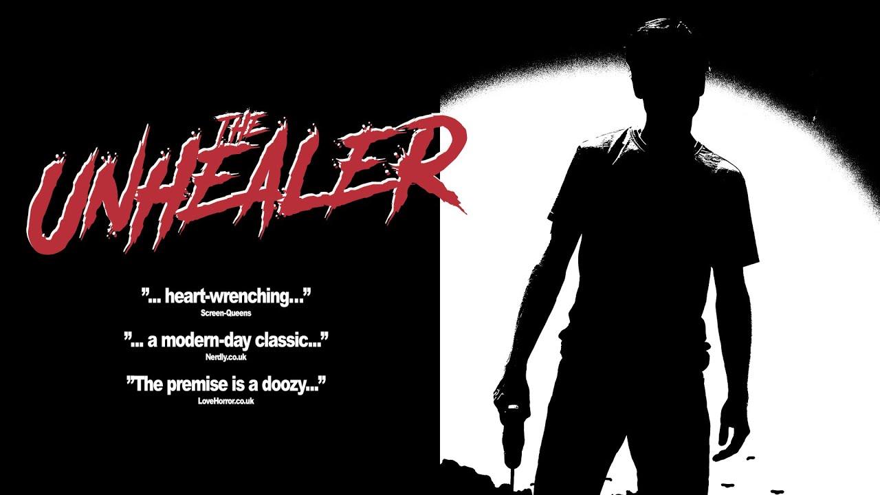 Download The Unhealer - Teaser