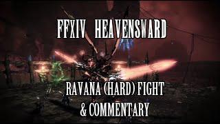 FFXIV Heavensward: Ravana (Hard) Fight + Commentary