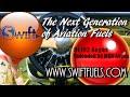 Aviation Fuel, no ethanol, no lead, Unleaded 94 MON, UL 102 Avgas, Swift Fuels.