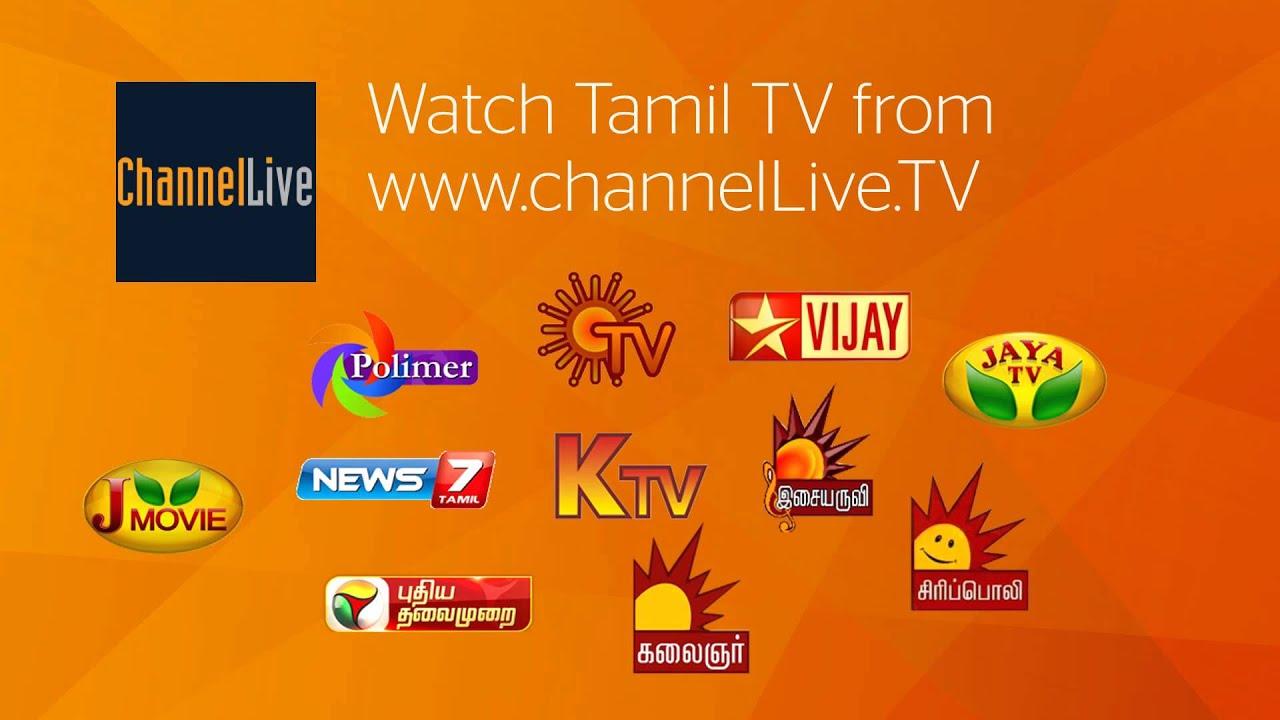 How to Watch Tamil TV Live in USA - ChannelLive