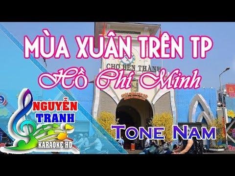 [Karaoke nhạc sống] Mùa Xuân Trên Thành Phố HCM - Tone Nam
