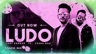Ludo(Bass Boosted) - Tony Kakkar ft. Young Desi _ Latest Hindi song 2018 with lyrics