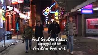 """Rotz & Wasser """"Auf großer Fahrt"""" unplugged"""