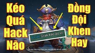 [Gcaothu] Grakk kéo hack não khiến đồng đội thốt lên vì quá hay - Kéo không hụt phát nào