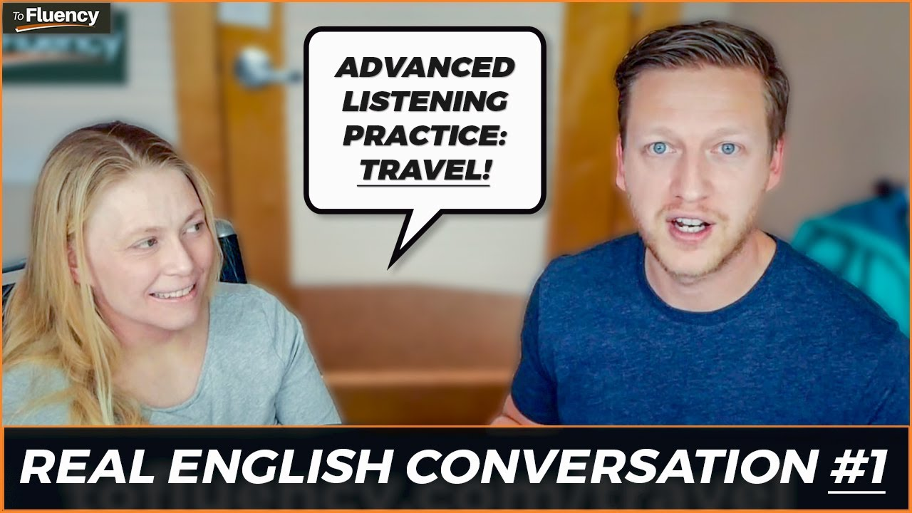Advanced English Conversation Lesson #1: Travel 🛩 🌍 (learn real ...