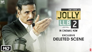 Jolly LL.B 2 | Exclusive: Deleted Scene | Akshay Kumar | Huma Qureshi | Subhash Kapoor