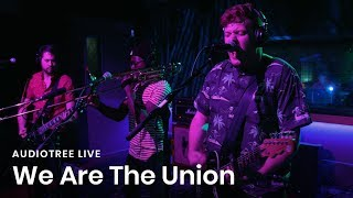 We Are The Union on Audiotree Live (Full Session)