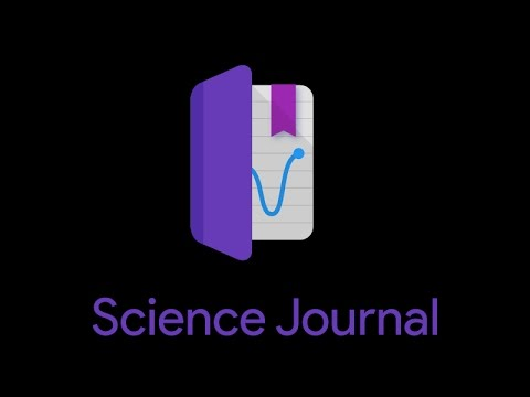 Science Journal App - A Walk-through