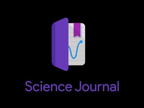 Science Journal App - A Walk-through