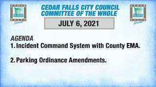 Cedar Falls Committee of the Whole, July 6, 2021