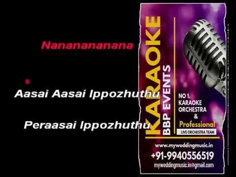 Aasai Aasai Dhool HQ Tamil  Karaoke BBP Karaoke