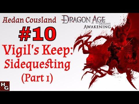 dragon-age:-awakening-(10)-vigil's-keep:-sidequesting-[part-1]