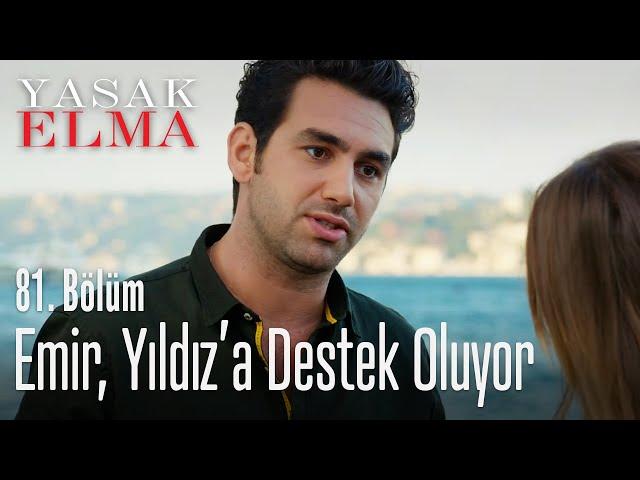 Emir ve Yıldız dertleşiyor - Yasak Elma 81. Bölüm